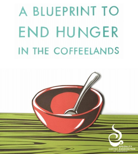 Inside the SCAA's 'Blueprint' to End Hunger In the Coffeelands